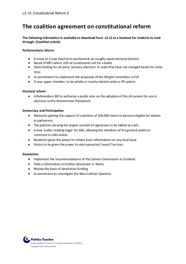 L2.13: Constitutional Reform 2  The coalition agreement on constitutional reform The following information is available to...