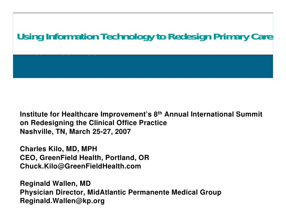 21st Century Care Innovation Project Using InformationPrimary Care with KP Primary Care  Transforming Technology to Redesi...