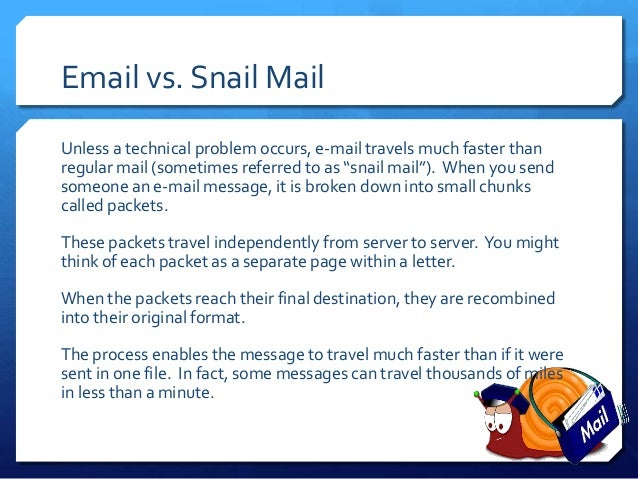 email vs snail mail essay