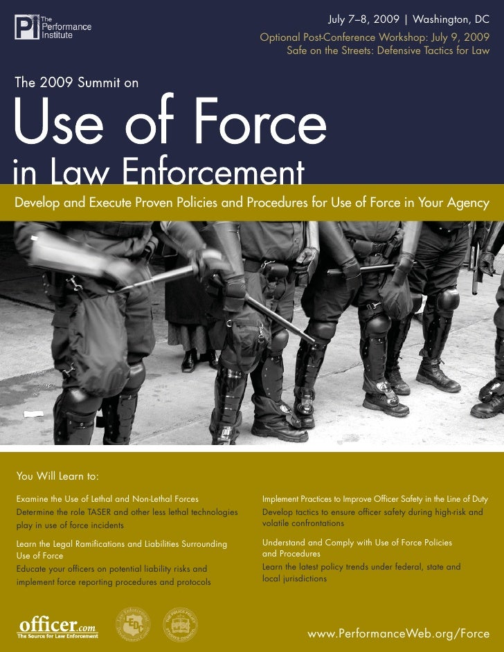 The 2009 Summit on The Use of Force in Law 7–8, 2009   Washington, DC                                                     ...