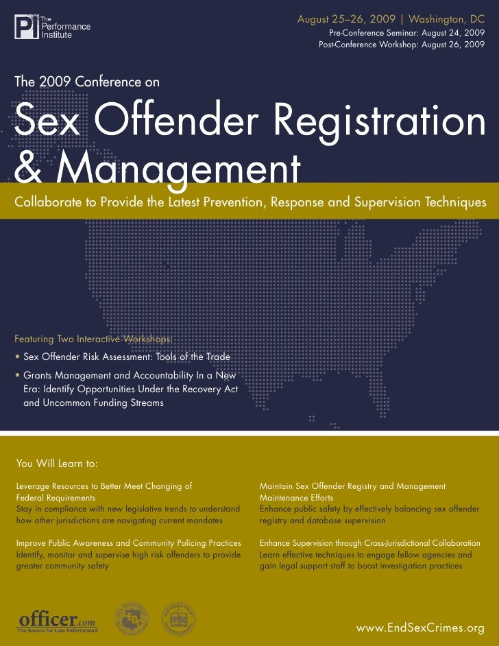 August 25–26, 2009 | Washington, DC            The 2009 Conference on Sex Offender Registration & Management              ...