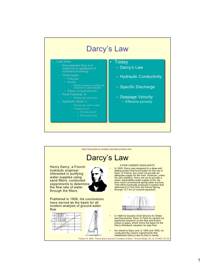 Darcy's Law  •   Last time                                         • Today      – Groundwater flow is in        response t...