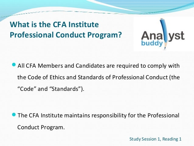 What is the CFA Institute Professional Conduct Program? All CFA Members and Candidates are required to comply with  the C...