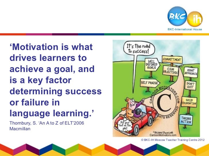 motivation in elt Our approach to adult learners needs to be quite different from teaching younger learners, and even teenagers in my post for oupeltglobalblogcom, here, i look at.