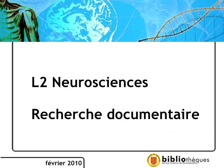 février 2010 L2 Neurosciences  Recherche documentaire
