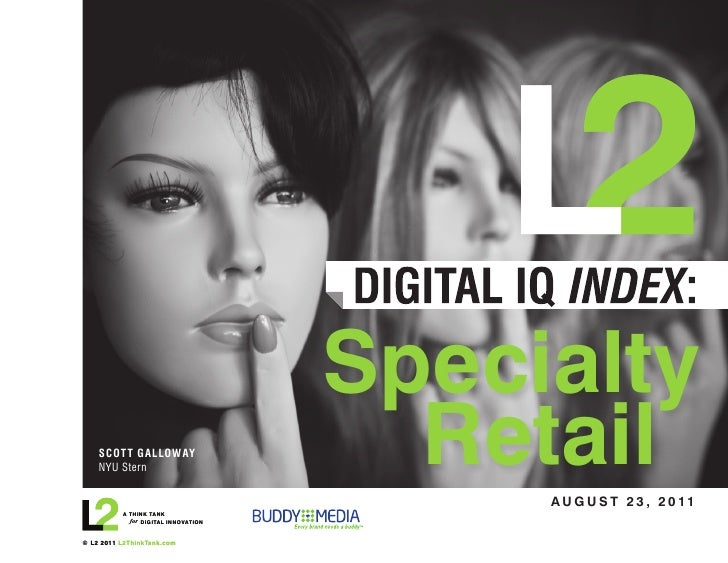L2: Specialty retail digital q2 2011