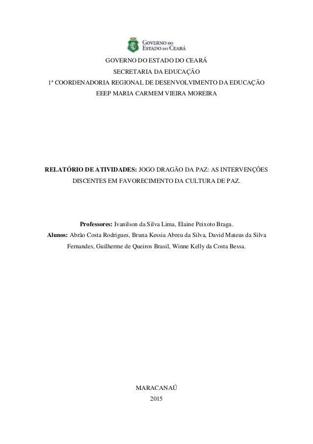 GOVERNO DO ESTADO DO CEARÁ SECRETARIA DA EDUCAÇÃO 1ª COORDENADORIA REGIONAL DE DESENVOLVIMENTO DA EDUCAÇÃO EEEP MARIA CARM...
