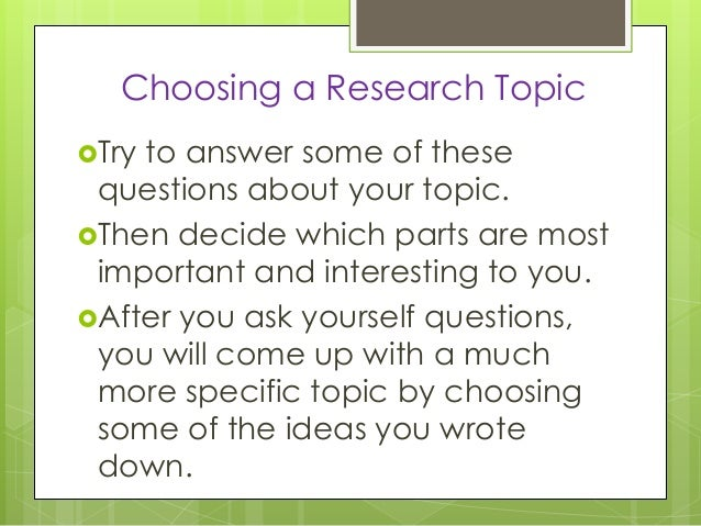 What's an interesting research topic?