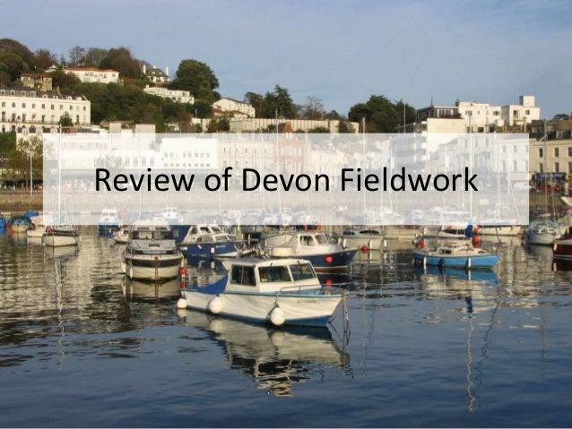 Review of Devon Fieldwork