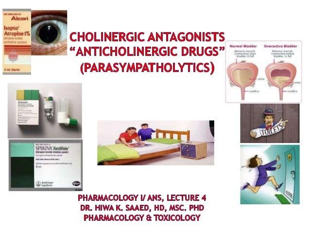 L 4: Cholinergic antagonists