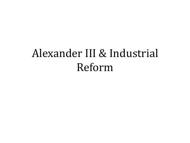 Alexander III & IndustrialReform