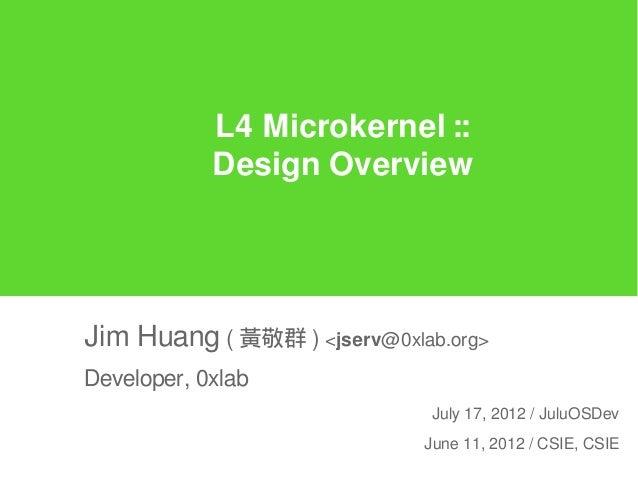L4 Microkernel :: Design Overview
