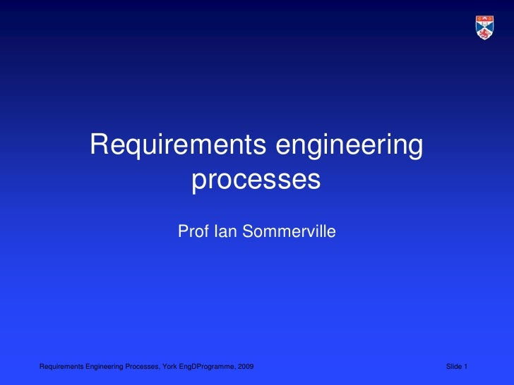Requirements engineering processes<br />Prof Ian Sommerville<br />