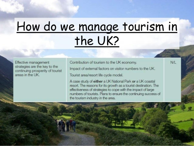 How do we manage tourism in the UK?