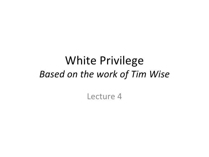 L 4 White Privilege