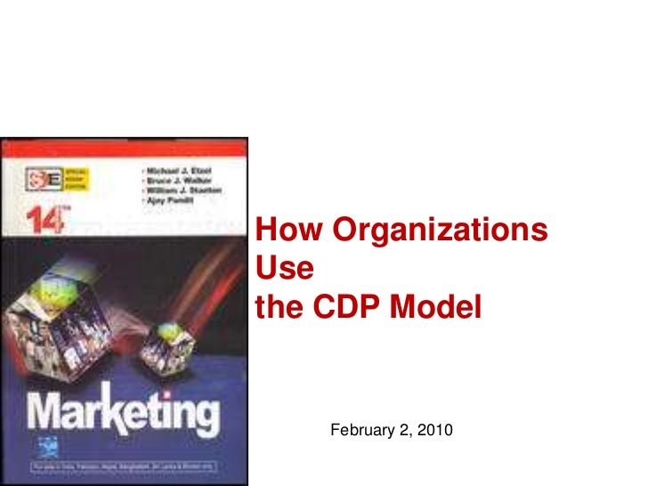 How Organizations Use <br />the CDP Model<br />February 2, 2010<br />