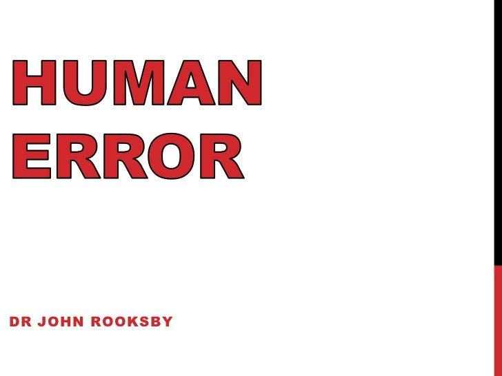 CS5032 Lecture 5: Human Error 1