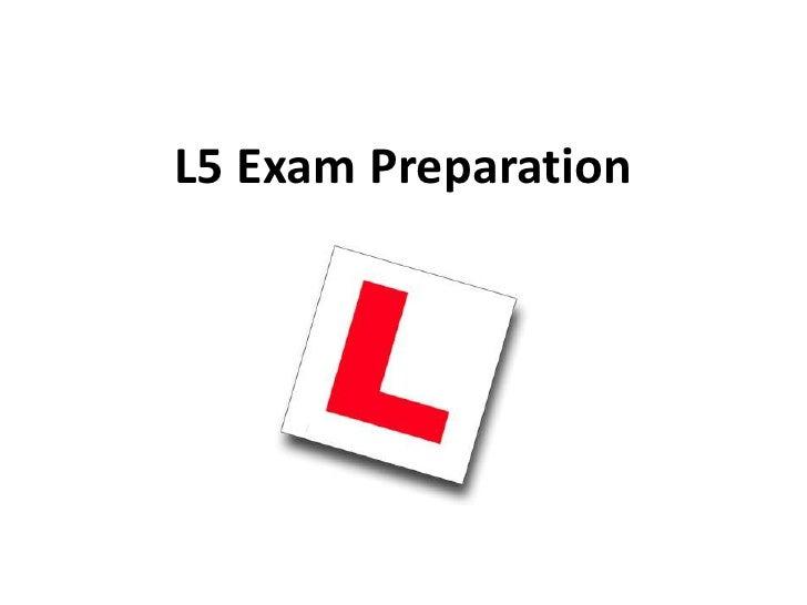 L5 exam preparation 2010
