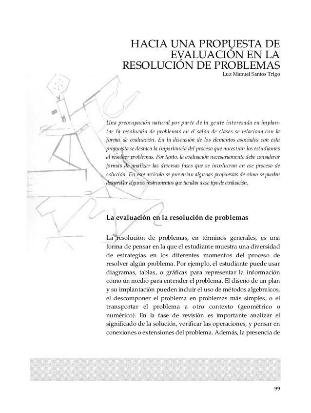 LECTURAS.CAP.I-IX  10/2/01  1:33 PM  Page 99  HACIA UNA PROPUESTA DE EVALUACIÓN EN LA RESOLUCIÓN DE PROBLEMAS Luz Manuel S...