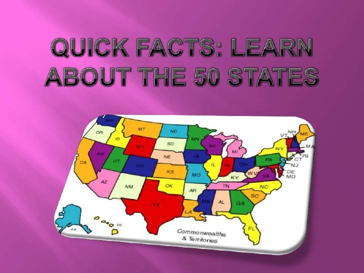 Quick Facts: Learn About the 50 States<br />