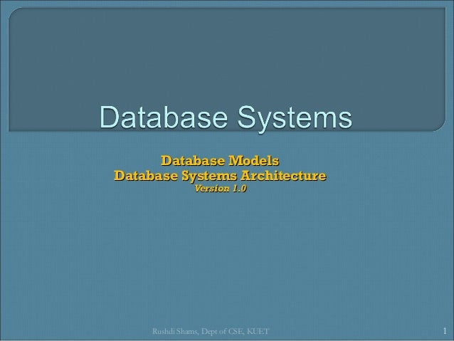 L7  data model and dbms architecture