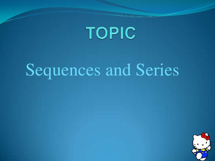L9 sequences and series