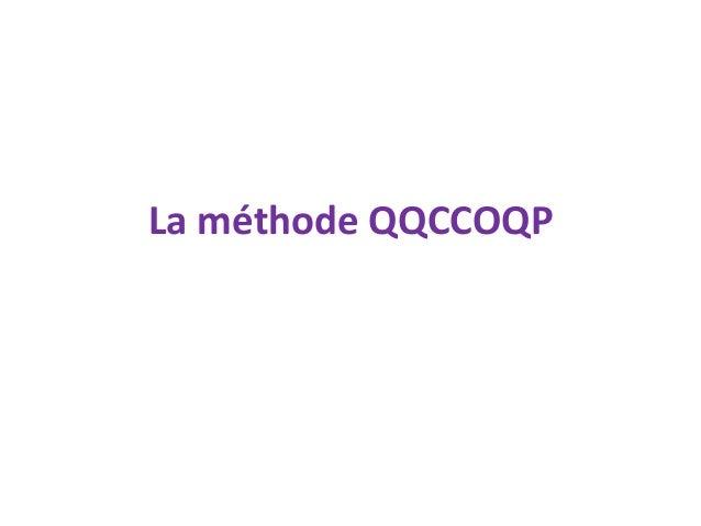 La méthode QQCCOQP