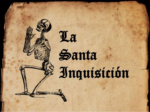 La Santa Inquisici 243 N