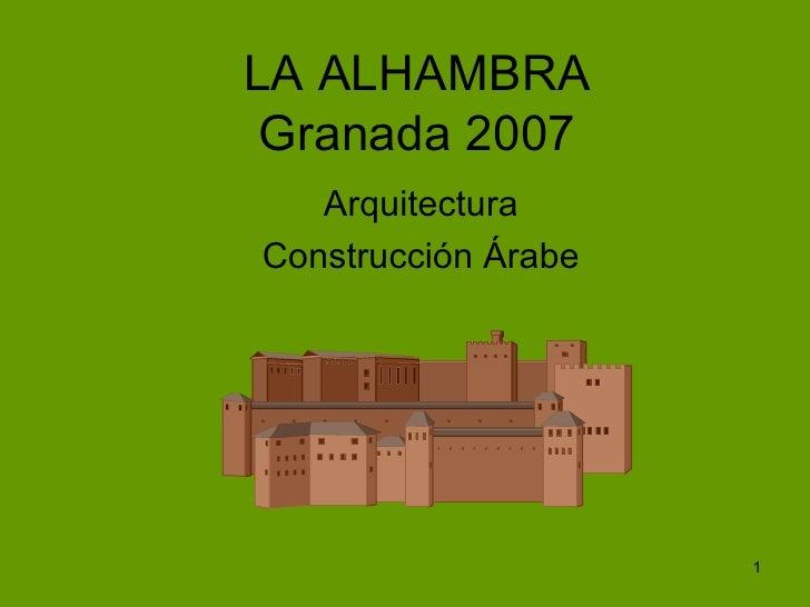LA ALHAMBRA Granada 2007 Arquitectura Construcción Árabe