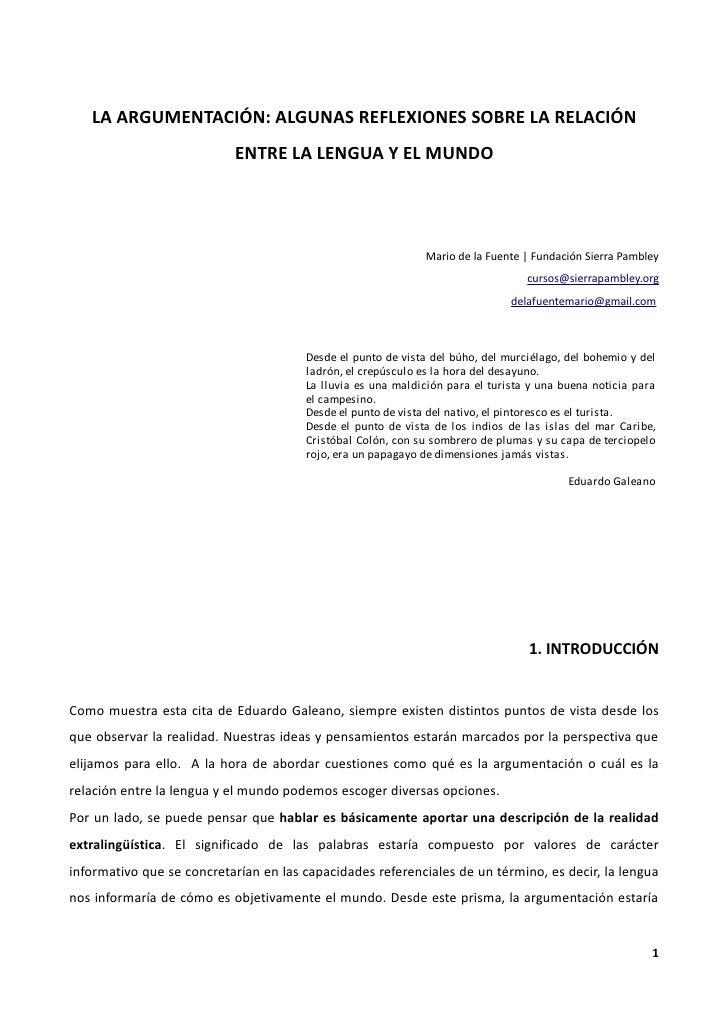 LA ARGUMENTACIÓN: ALGUNAS REFLEXIONES SOBRE LA RELACIÓN                           ENTRE LA LENGUA Y EL MUNDO              ...