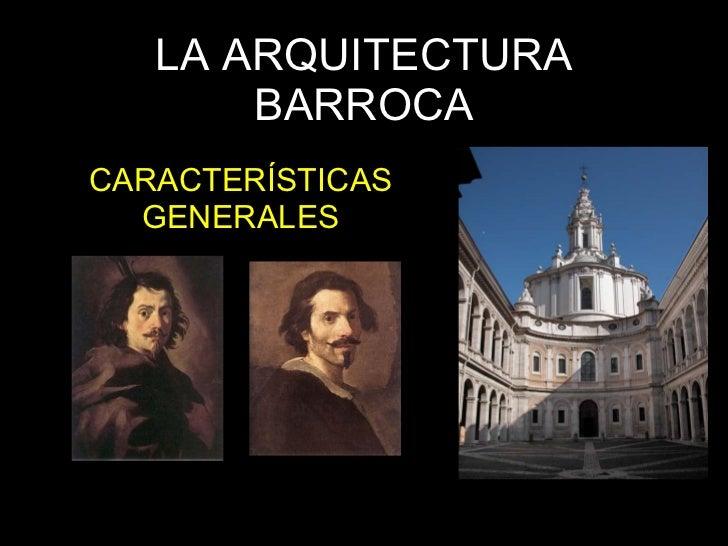 la arquitectura barroca caracteristicas generales