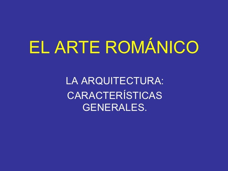 La Arquitectura Románica Caract. Grles. Bis