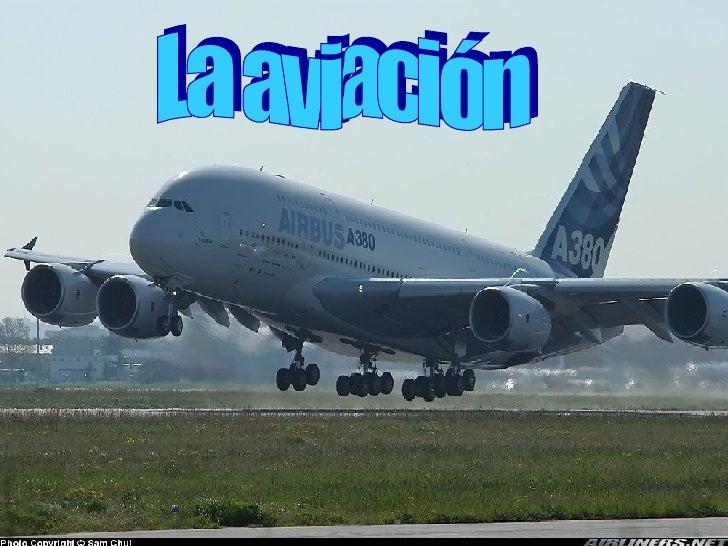 La aviación La aviación