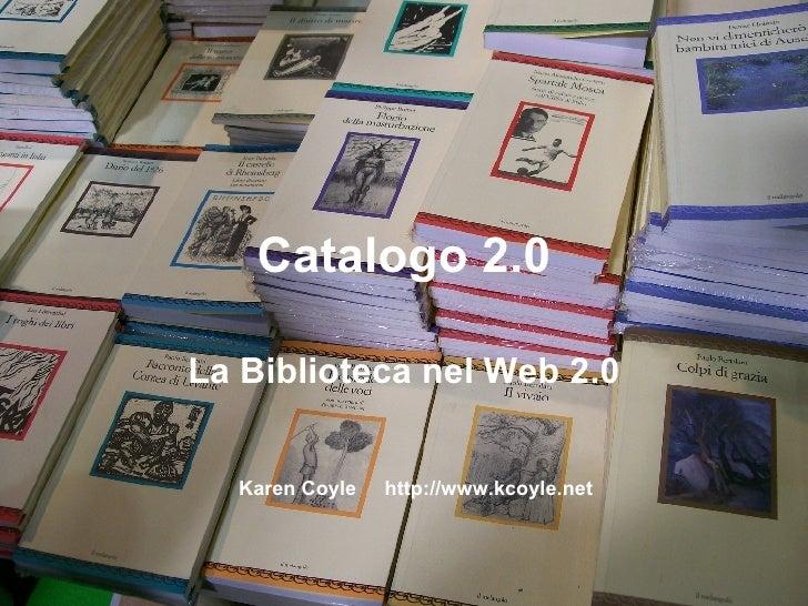 La biblioteca 2.0 e il ruolo dei servizi web