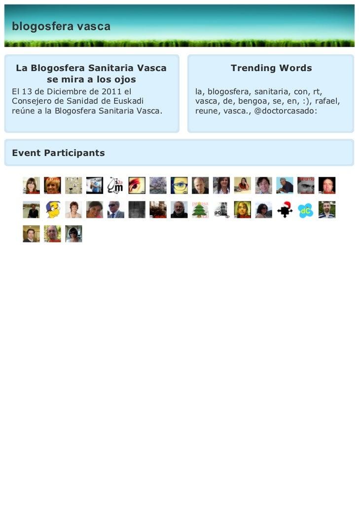 blogosfera vascaLa Blogosfera Sanitaria Vasca                     Trending Words      se mira a los ojosEl 13 de Diciembre...