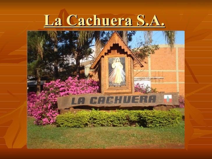 La Cachuera