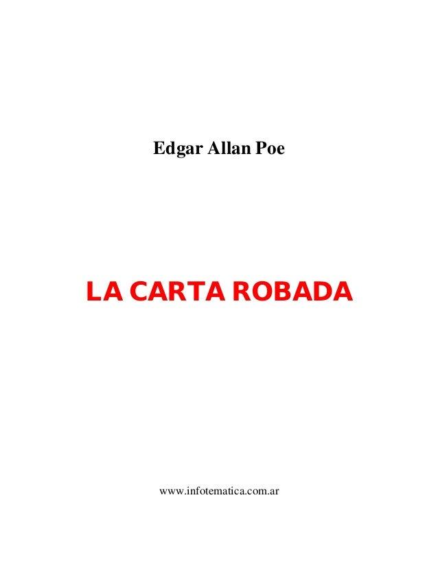 Edgar Allan PoeLA CARTA ROBADAwww.infotematica.com.ar