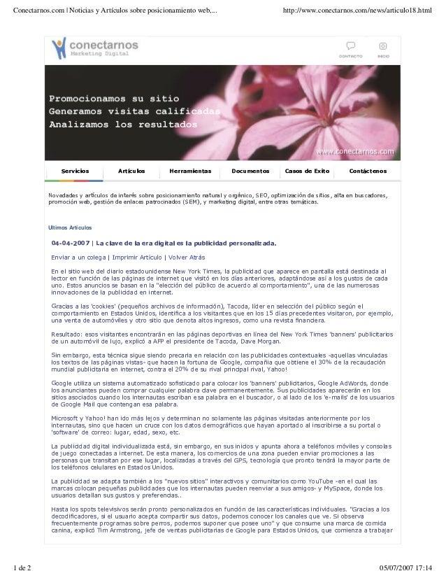 Conectarnos.com   Noticias y Artículos sobre posicionamiento web,... http://www.conectarnos.com/news/articulo18.html 1 de ...