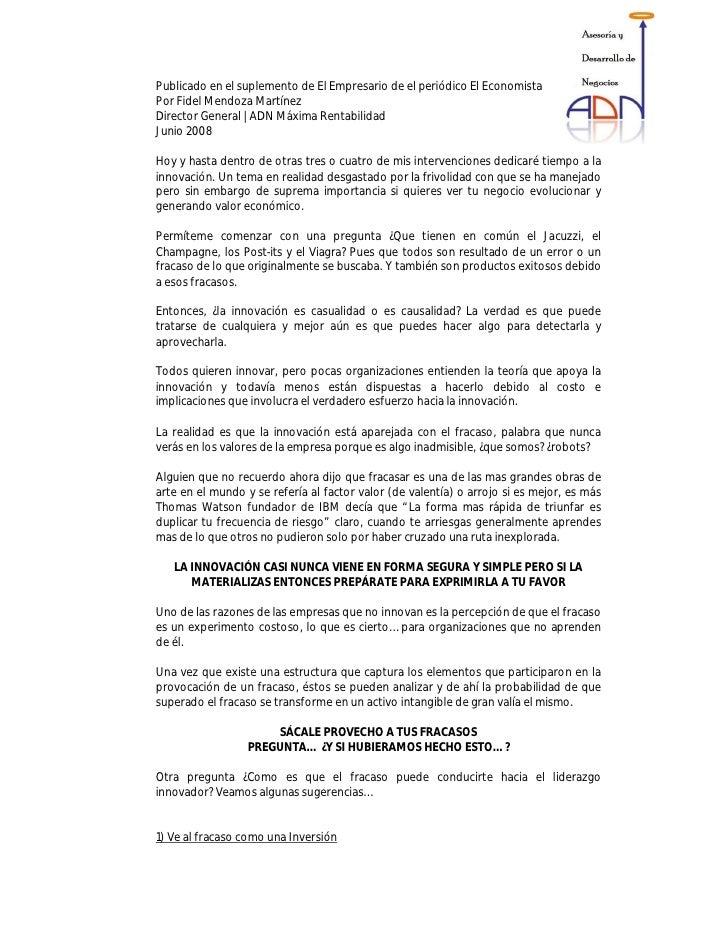 Publicado en el suplemento de El Empresario de el periódico El Economista Por Fidel Mendoza Martínez Director General | AD...