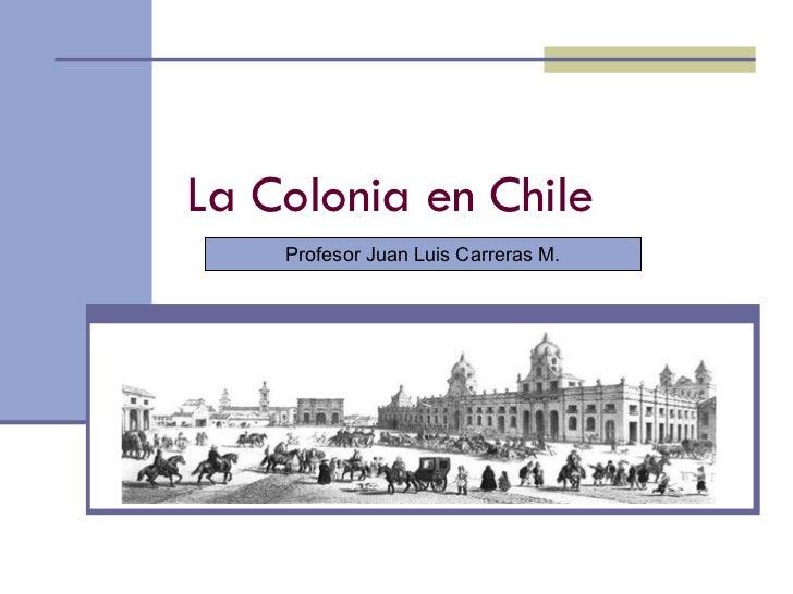 La Colonia en Chile.