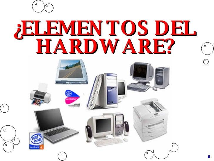 La computadora for Elementos de hardware