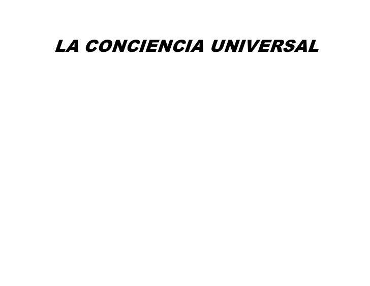 LA CONCIENCIA UNIVERSAL