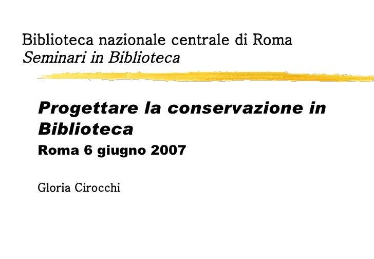 la conservazione in biblioteca di Gloria Cirocchi