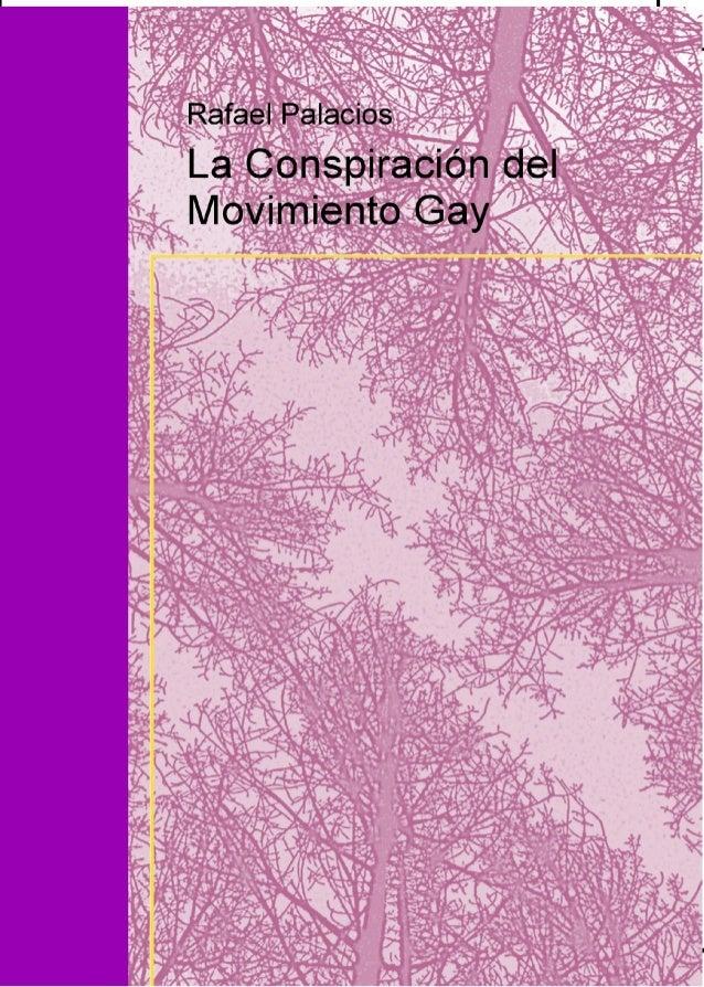 LA CONSPIRACIÓN DEL MOVIMIENTO GAY.- Rafael Palacios-
