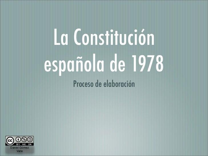 La Constitución española de 1978. Proceso de elaboración