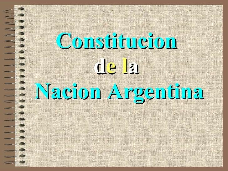 Constitucion  d e   l a   Nacion Argentina