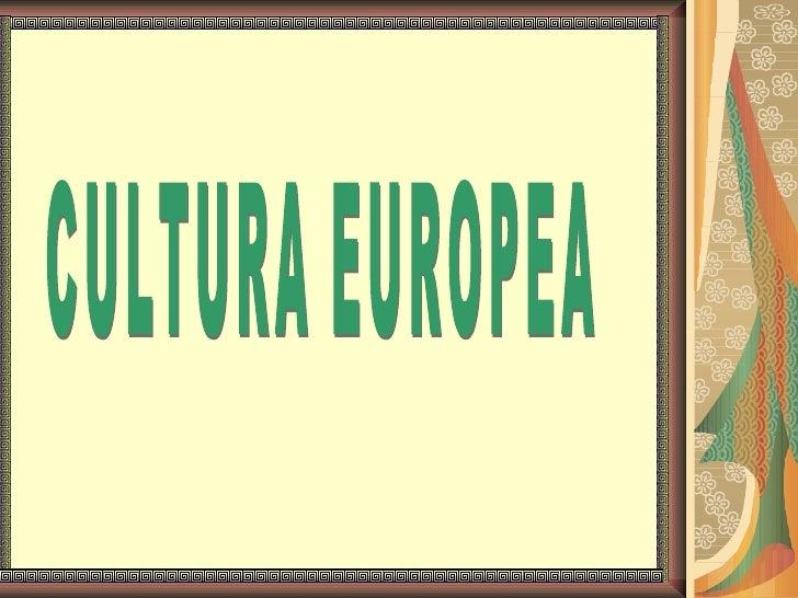 La cultura en europa