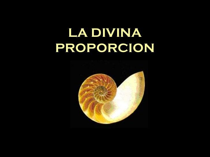 LA DIVINA PROPORCION