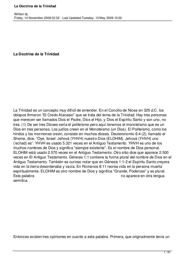 La Doctrina de la Trinidad Written by Friday, 14 November 2008 22:32 - Last Updated Tuesday, 12 May 2009 13:02 La Doctrina...