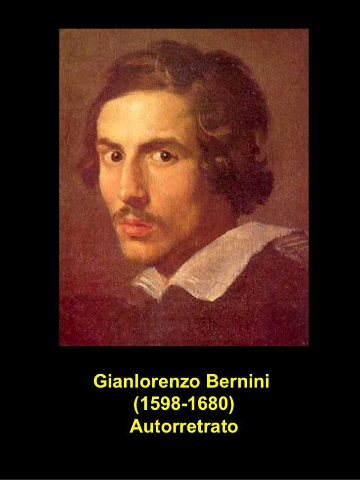 Gianlorenzo Bernini  (1598-1680) Autorretrato